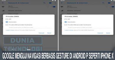 Google menguji navigasi berbasis gesture di Android P seperti iPhone X