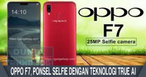 OPPO F7, Ponsel Selfie Dengan Teknologi True AI
