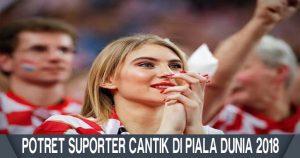 Potret Suporter Cantik Kroasia Di Piala Dunia 2018