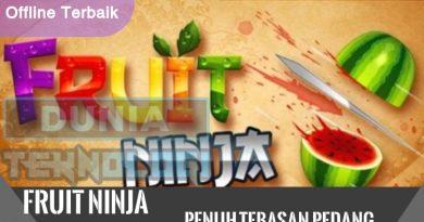 Fruit Ninja Free, Game Offline Android Terbaik Penuh Tebasan Pedang