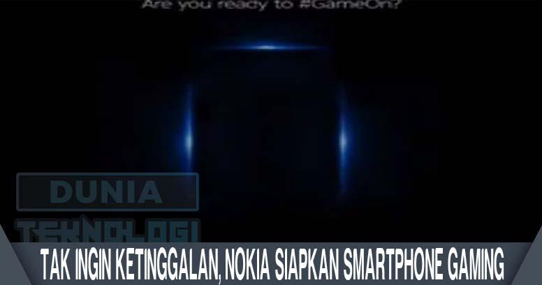 Tak Ingin ketinggalan, Nokia Siapkan Smartphone Gaming