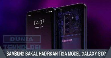 Samsung Bakal Hadirkan Tiga Model Galaxy S10?