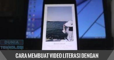 Cara Membuat Video Literasi