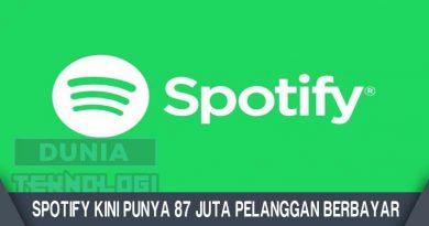 Spotify Kini Punya 87 Juta Pelanggan Berbayar