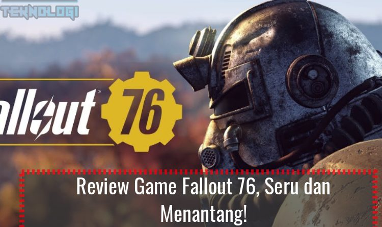 Review Game Fallout 76