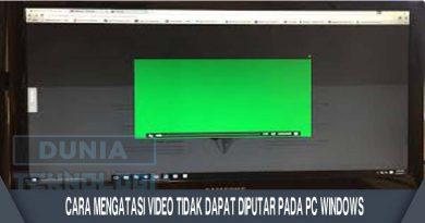 Cara Mengatasi Video Tidak Dapat Diputar pada PC Windows