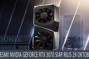 Resmi! Nvidia GeForce RTX 3070 Siap Rilis 29 Oktober