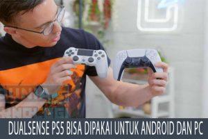 DualSense PS5 Bisa Dipakai untuk Android dan PC