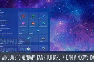 Windows 10 mendapatkan fitur baru ini dari Windows 10X