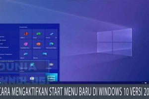 Cara mengaktifkan Start Menu baru di Windows 10 versi 2004
