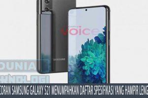 Bocoran Samsung Galaxy S21 menumpahkan daftar spesifikasi yang hampir lengkap