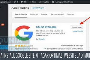 Cara Install Google Site Kit agar Optimasi Website Jadi Mudah