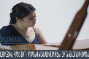 Penuh Pesona, Pianis Edith Widayani Mengalunkan Kisah Cinta Abadi Noah dan Allie