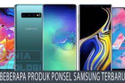 Beberapa Produk Ponsel Samsung Terbaru
