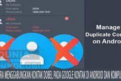 Cara Menggabungkan Kontak Dobel Pada Google Kontak Di Android dan Komputer