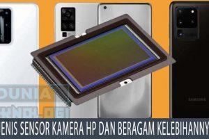 Jenis Sensor Kamera HP dan Beragam Kelebihannya
